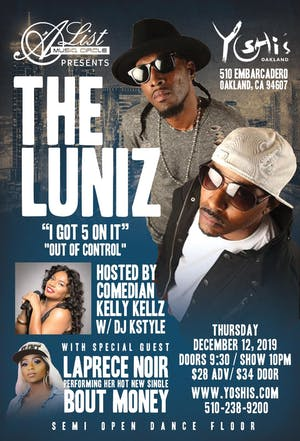 THE LUNIZ W/ SPECIAL GUEST LAPRECE NOIR