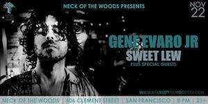 Gene Evaro Jr, Sweet Lew