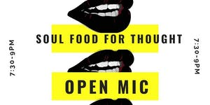 Soul Food for Thought Open Mic Night