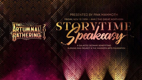 The Storytime Speakeasy | Artumnal Gathering –Presented by Pink Mammoth