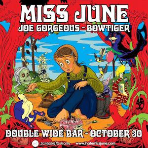MISS JUNE • Joe Gorgeous • Bowtiger