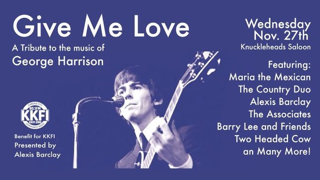 Give Me Love - A Tribute to George Harrison