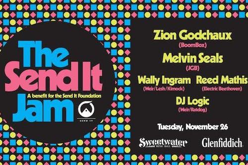 Send It Jam! Feat Zion Godchaux, Melvin Seals, DJ Logic, and more…