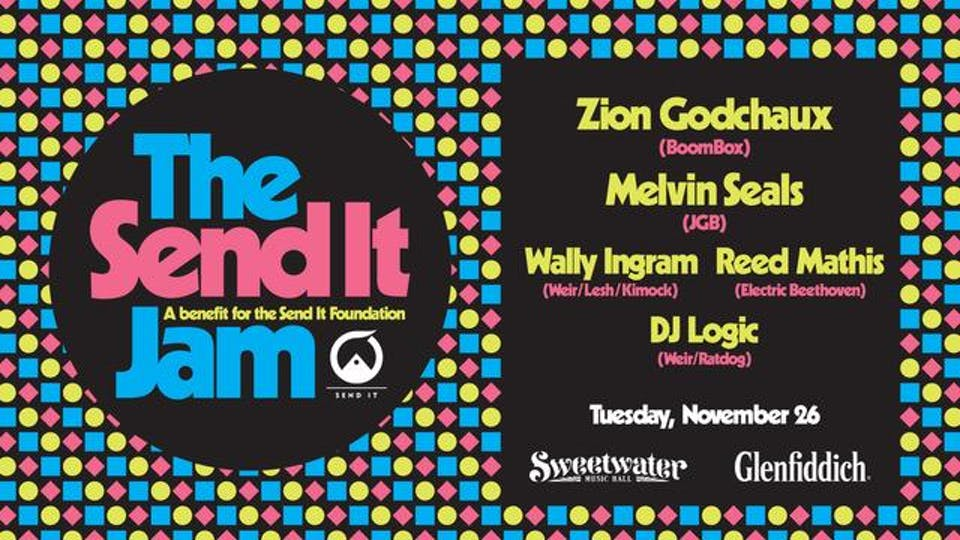 Send It Jam! Feat Zion Godchaux, Melvin Seals, DJ Logic, and more…