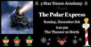 The Polar Express Holiday Dance Show