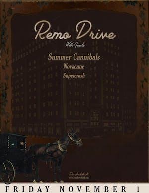 Remo Drive with Summer Cannibals, Novacane, Super Crash