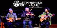 A St. Patrick's Day Celtic Sojourn