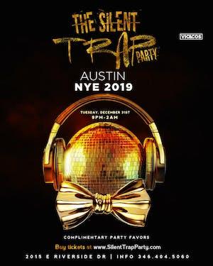 SILENT TRAP PARTY: Austin NYE 2019