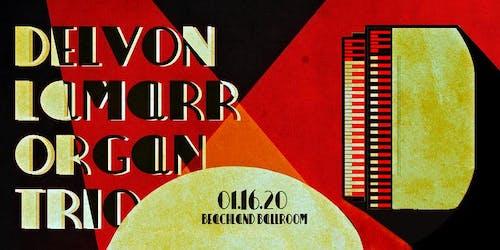 Delvon Lamarr Organ Trio