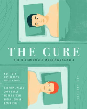 The Cure with Joel Kim Booster & Brendan Scannell