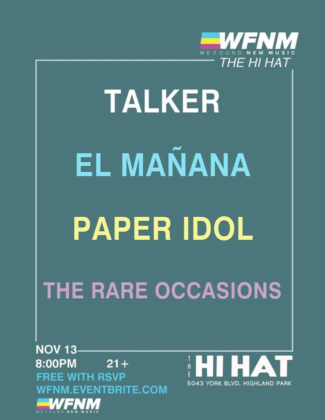talker, EL MAÑANA, Paper Idols, The Rare Occasions