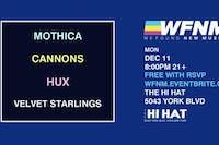 Mothica, Cannons, HUX, Velvet Starlings