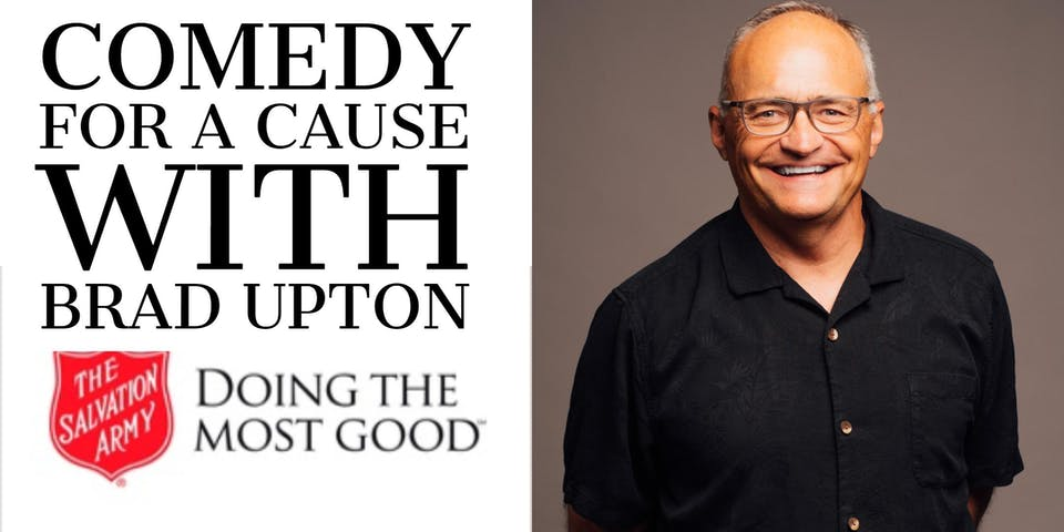 Salvation Army Comedy For a Cause with Brad Upton - Special Event
