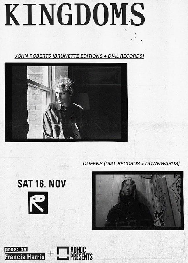 Kingdoms 002: John Roberts + Queens