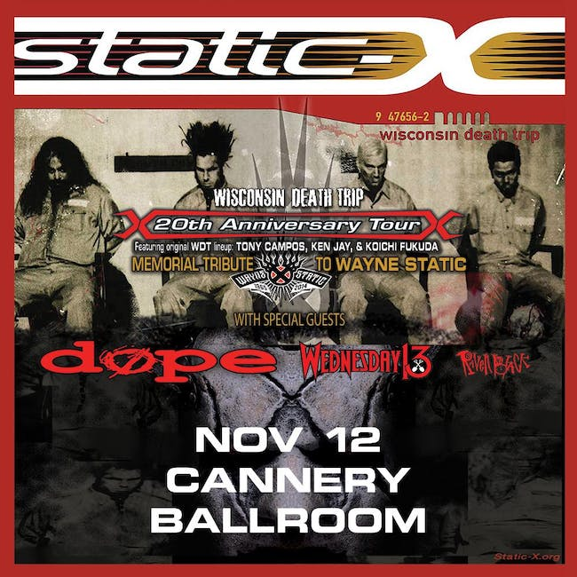 Static-X w/ DOPE, Wednesday 13, and Raven Black