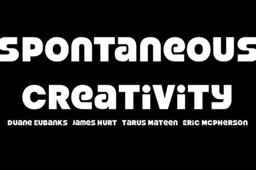Spontaneous Creativity with Duane Eubanks & Company
