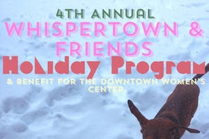 Whispertown & Friends Holiday Program