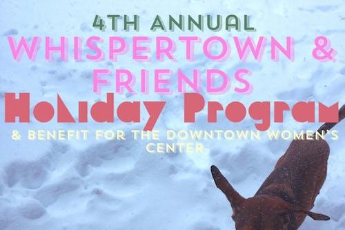 Whispertown & Friends Holiday Program