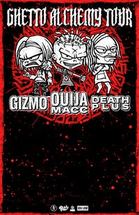 Ouija Macc w/ Gizmo & Death Plus