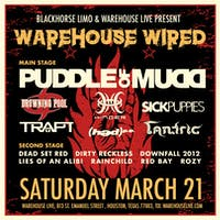 WAREHOUSE WIRED: PUDDLE OF MUDD / DROWNING POOL / SICK PUPPIES / TRAPT