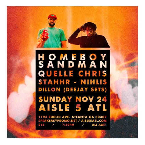 Homeboy Sandman, Quelle Chris, StaHHr, Nihlis, Dillon (DJ Sets)