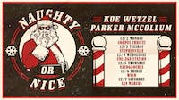 Koe Wetzel + Parker McCollum: Naughty or Nice Tour