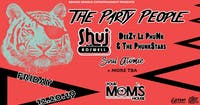 The Party People w/ Shuj Roswell // DeeZy Le PhuNk & The PhunkStars