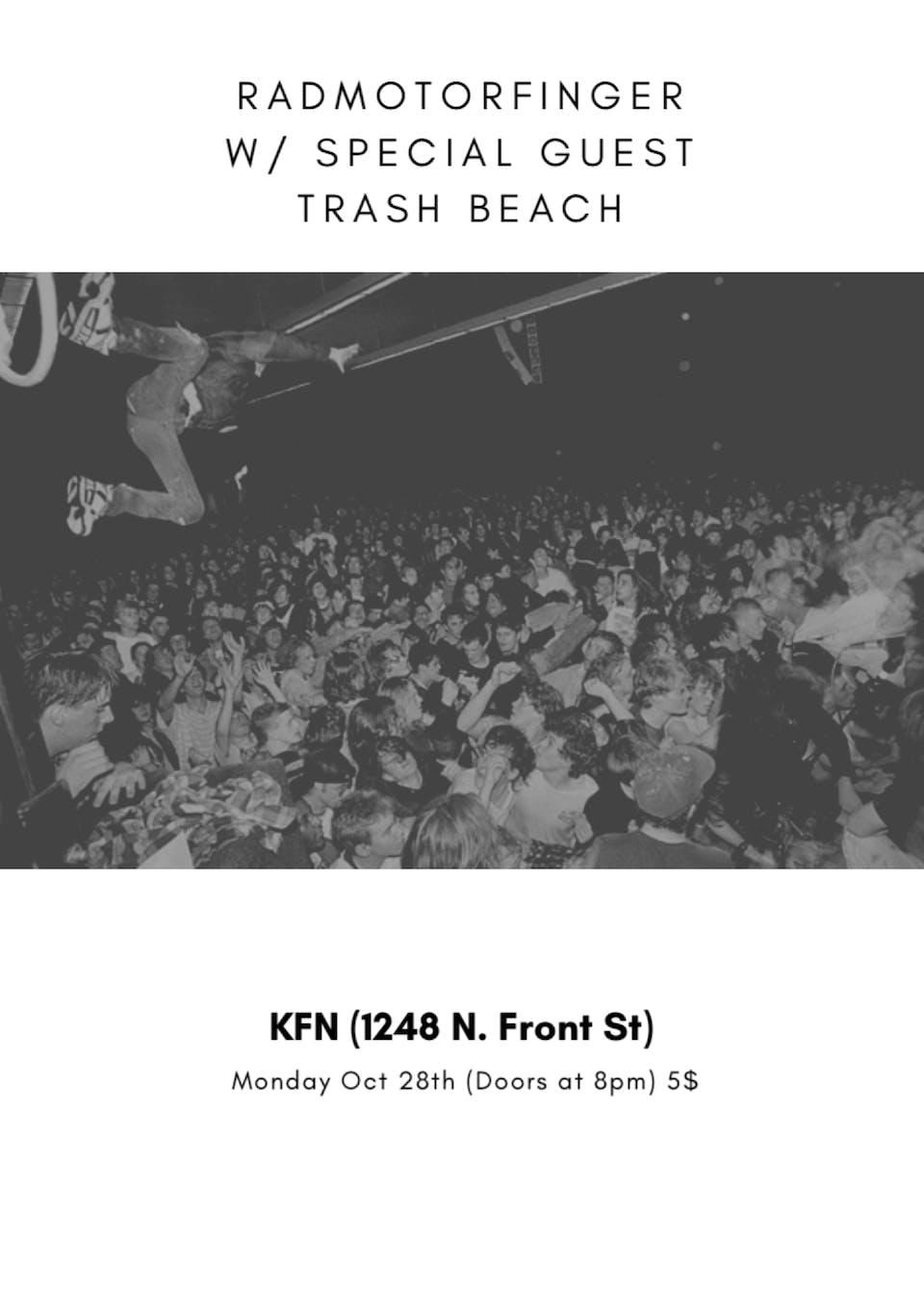RADMOTORFINGER w/ special guest Trash Beach