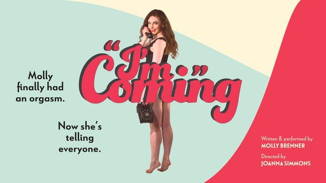 Molly Brenner: I'm Coming