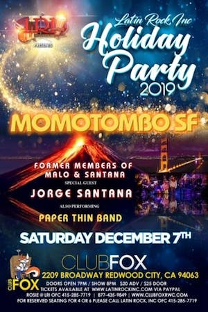 THIS SHOW IS SOLD OUT! MOMOTOMBO SF w/Jorge Santana & Paper Thin Band