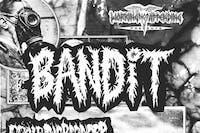 Bandit / Scalp the Pioneer / Tossed Aside / Inhalement