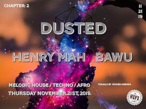 DUSTED: Chapter 2 w/ Bawu & Henry Mah