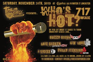 Who's HOT - 717 Hip Hop Showcase