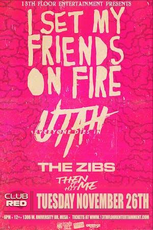 I Set My Friends On Fire