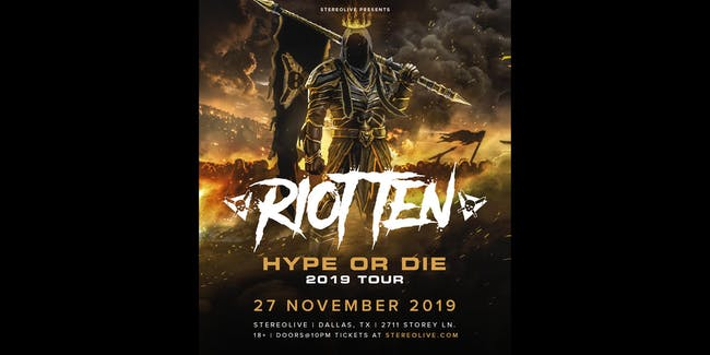 RIOT TEN - Hype or Die Tour - Stereo Live Dallas