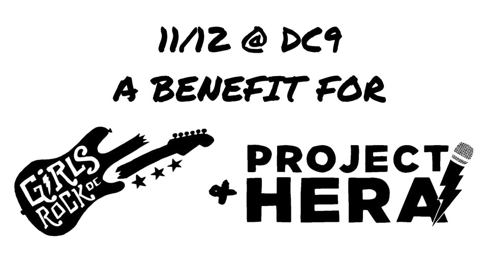 Project Hera and Girls Rock! DC Benefit