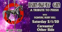 Runaway Gin - a Tribute to Phish w/ Sqwerv, Ruby Hill