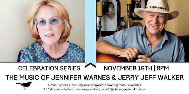 Celebration Series: The Music of Jennifer Warnes and Jerry Jeff Walker