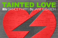Tainted Love 80's Dance Party