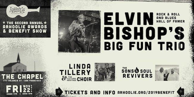 The 2019 Arhoolie Awards & Benefit Show feat. Elvin Bishop's Big Fun Trio