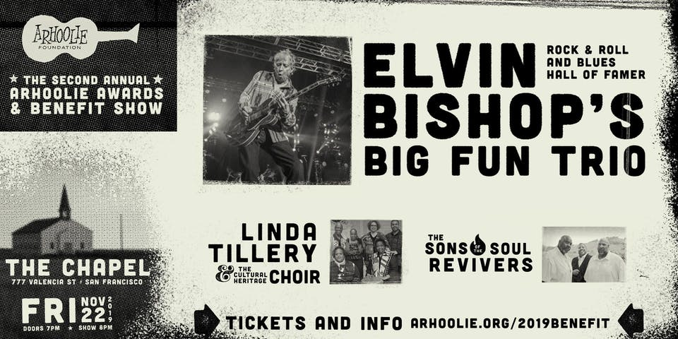 The 2019 Arhoolie Awards & Benefit Show feat. Elvin Bishop's Big Fun Trio