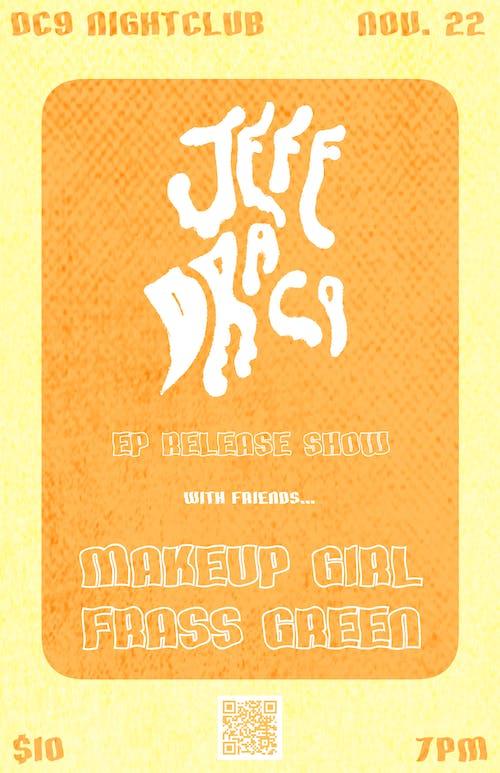 Jeff Draco ~ Makeup Girl ~ Frass Green