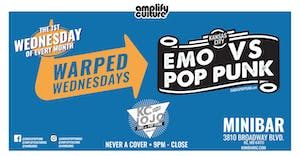 WARPED WEDNESDAYS : EMO VS. POP PUNK W/ DJ KC AND JOJO