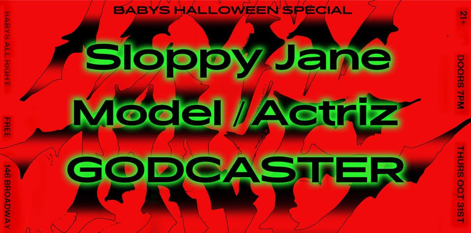 Sloppy Jane with Model/Actriz, Godcaster: Baby's Halloween Special