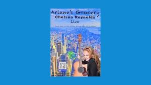 Chelsea Reynolds at Arlene's Grocery!