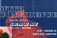 WITH CONFIDENCE, Seaway, Doll Skin, Andy's Room