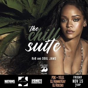 The Chill Suite : R&B and Soul Jams Special Friday Night Edition