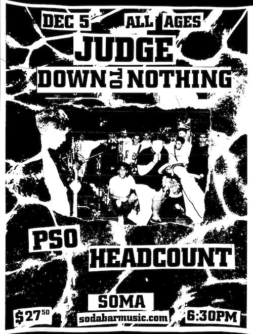JUDGE, Down To Nothing, PSO, Headcount