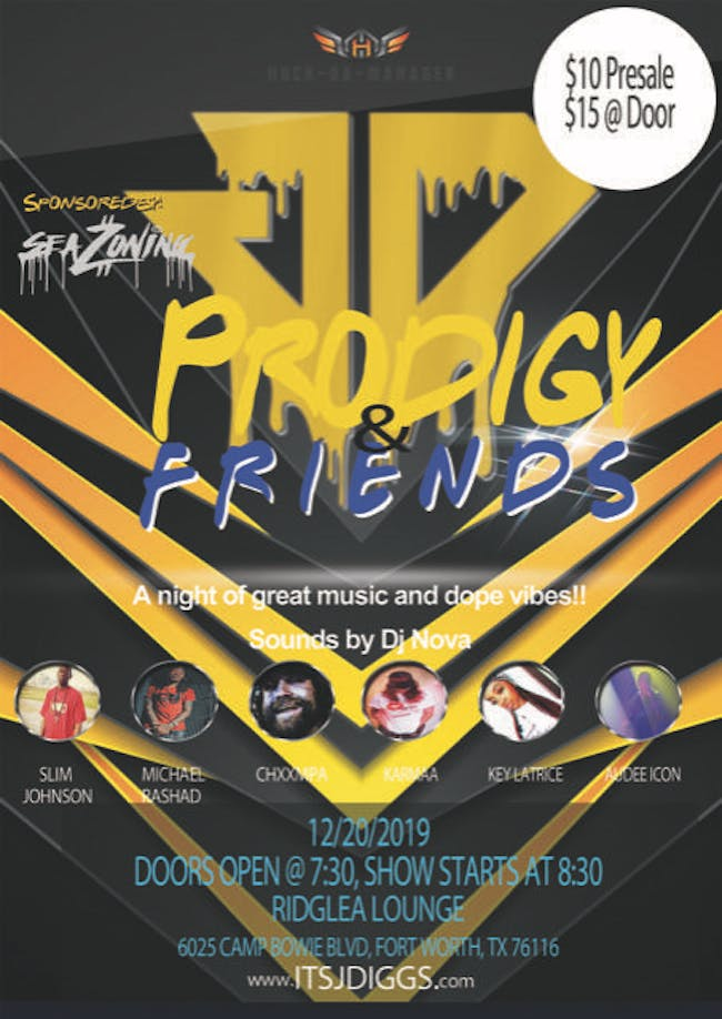 Prodigy & Friends at the Ridglea Lounge