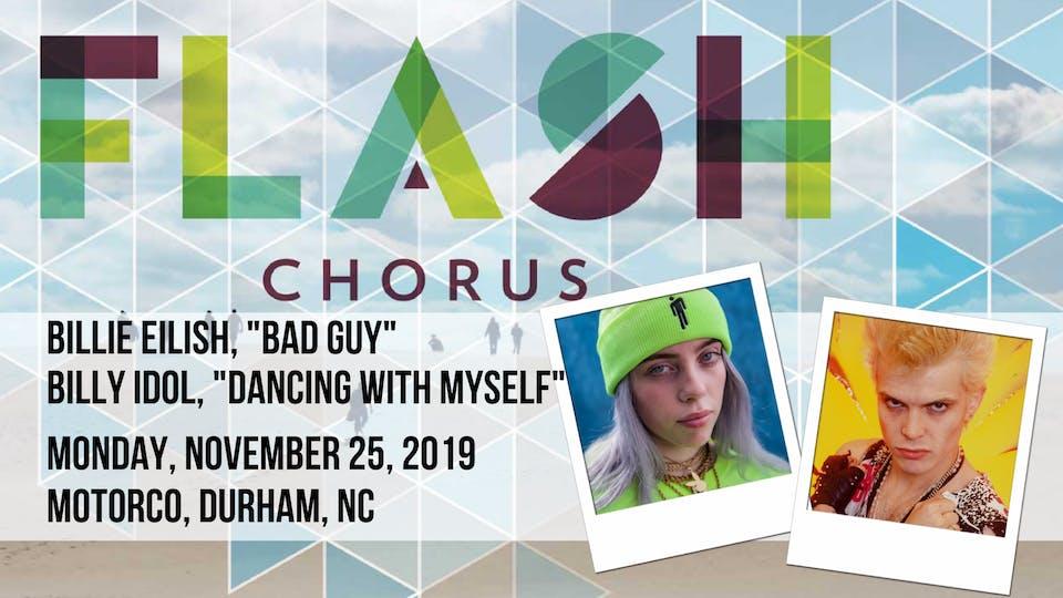 Flash Chorus Sings Billy Idol  and  Billie Eilish